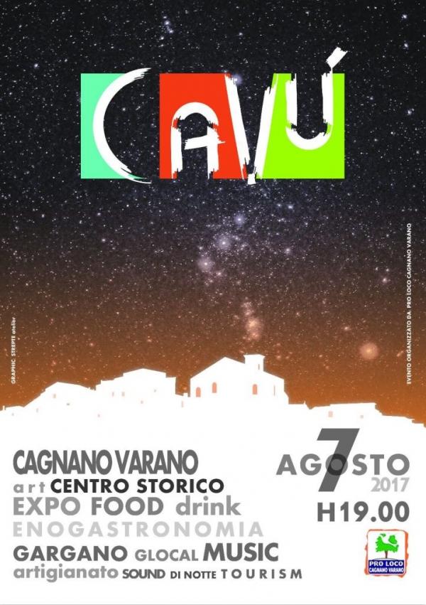 Caù: Ritorno alle origini. Per il centro storico di Cagnano Varano. Oggi percorsi gastronomici, musica live