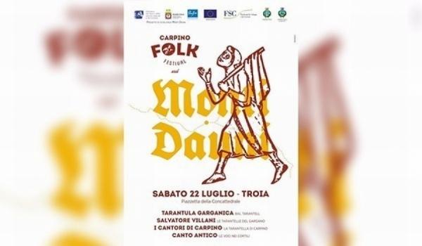 """Il Carpino Folk Festival sui Monti Dauni. Capone: """"musica, tradizioni e spettacolo"""