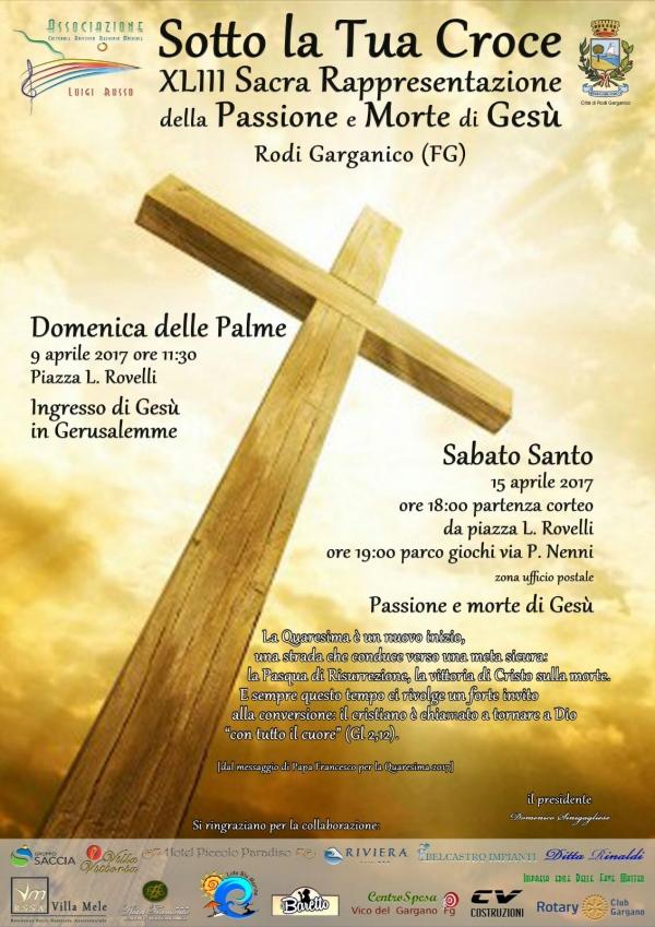 Rodi/ Sabato SOTTO LA TUA CROCE: Sacra Rappresentazione della Passione e Morte di Gesù
