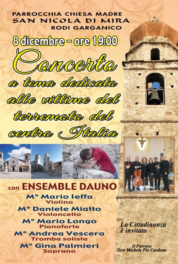 Rodi/ Parrocchia Chiesa Madre S. Nicola di Mira concerto dell'immacolata dedicato alle vittime del terremoto del centro Italia.
