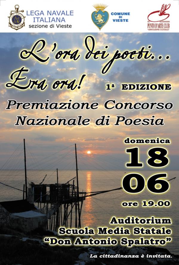 Vieste/ Domani la premiazione della prima edizione del concorso nazionale di poesia L'ORA DEI POETI ….ERA ORA!      Stampa Emai