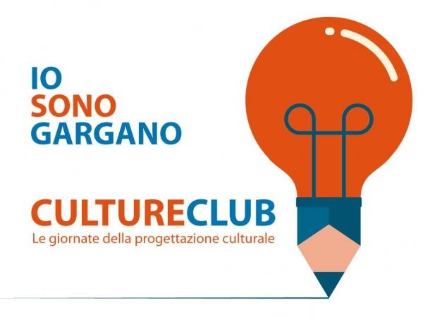 """Manfredonia/ """"CULTURE CLUB, LE GIORNATE DELLA PROGETTAZIONE DI """"IO SONO GARGANO"""""""