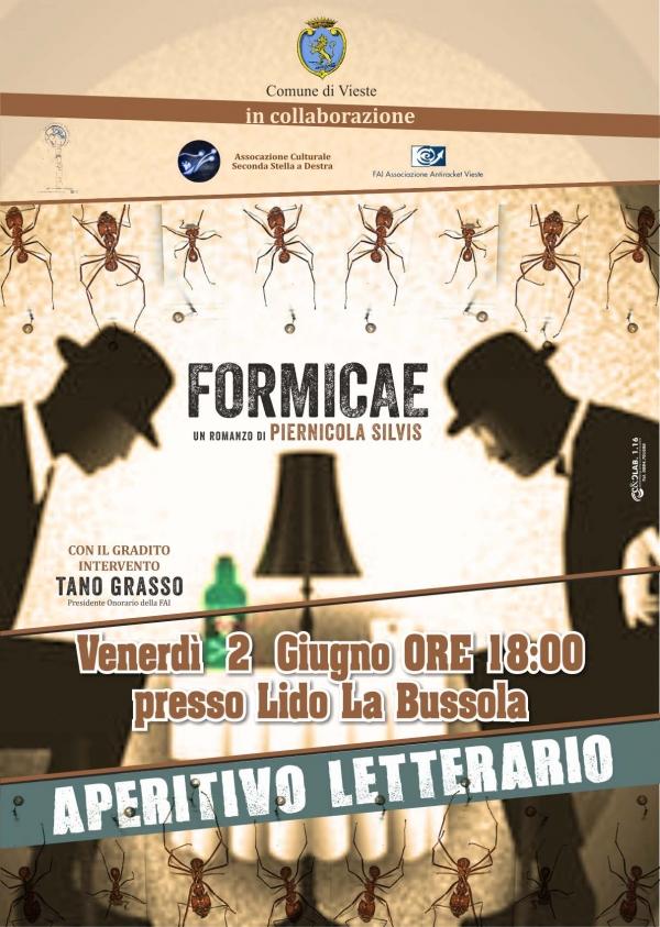 Vieste/ FORMICAE al Lido la Bussola venerdì 2 giugno con l'autore, Piernicola Silvis e Tano  Grasso.
