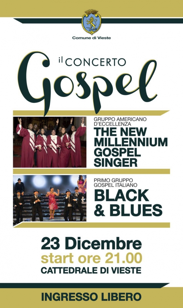 "Vieste/ I""New millenium Gospel Singers"" e i ""Black and Blues"" questa sera in Cattedrale"