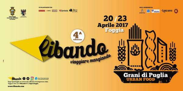 """LIBANDO A Foggia, nel centro storico il villaggio del cibo da strada. Nel pomeriggio il seminario """"Coltiviamo la nostra pasta"""""""