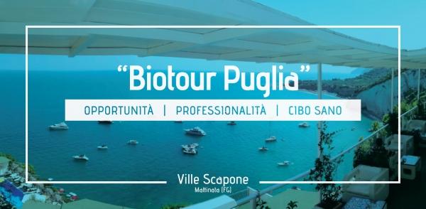 Biotour Puglia / L'Agroalimentare il Petrolio della Ristorazione e del Turismo Pugliese
