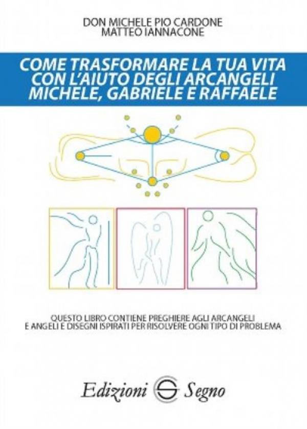 """Vieste/ """"Come trasformare la tua vita con l'aiuto degli Arcangeli Michele, Gabriele e Raffaele"""""""