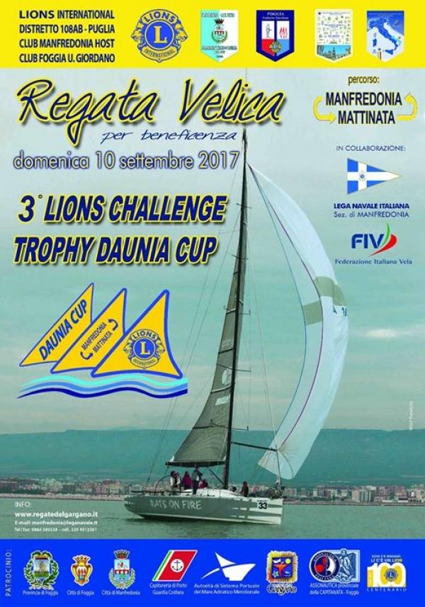 """Domenica 10 Settembre 2017 si svolgerà la terza edizione del Lions Challenge Trophy """" DAUNIA CUP """" di vela."""